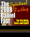 Daniel Fast for Body Soul & Spirit