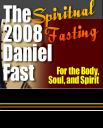 Daniel Fast for Body Soul &Spirit