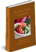 The Daniel Fast Cookbook - Version I